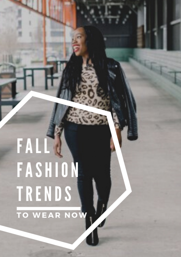 Fall Fashion Trends to Try Now